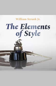 The Elements of Style, William Strunk Jr