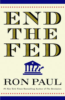 End the Fed, Ron Paul