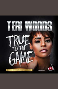 True to the Game I, Teri Woods