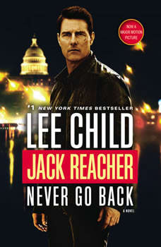 Never Go Back: A Jack Reacher Novel, Lee Child