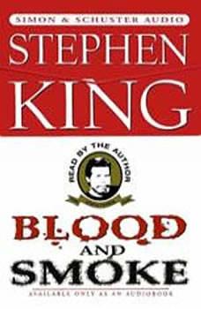 Blood And Smoke, Stephen King