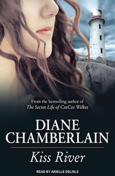 Kiss River, Diane Chamberlain