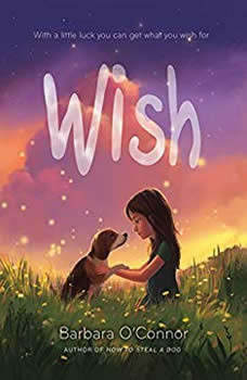 Wish, Barbara O'Connor