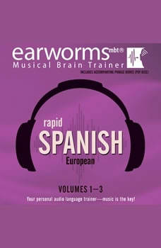 Rapid Spanish (European), Vols. 13, Earworms Learning