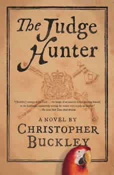The Judge Hunter, Christopher Buckley