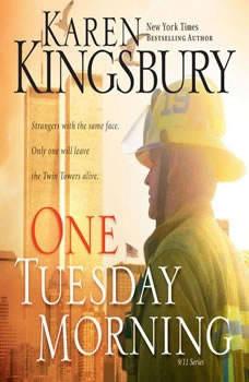One Tuesday Morning, Karen Kingsbury