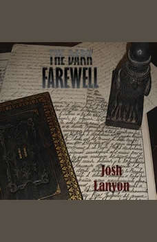 The Dark Farewell, Josh Lanyon