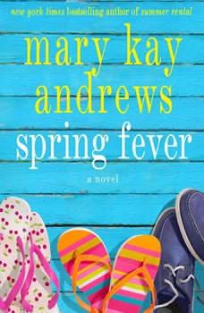 Spring Fever, Mary Kay Andrews