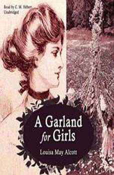 A Garland For Girls, Louisa May Alcott