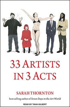 33 Artists in 3 Acts, Sarah Thornton