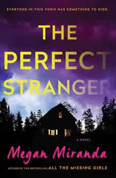 Perfect Stranger, Megan Miranda