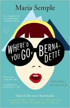 Where'd You Go, Bernadette, Maria Semple