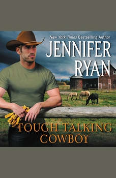Tough Talking Cowboy: Wild Rose Ranch, Jennifer Ryan