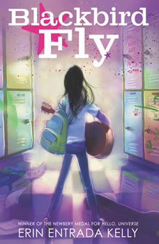 Blackbird Fly, Erin Entrada Kelly