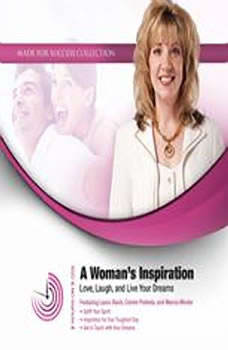 A Womans Inspiration: Love, Laugh, and Live Your Dreams, Made for Success