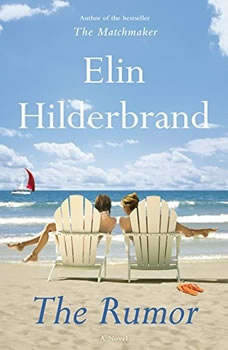 The Rumor, Elin Hilderbrand