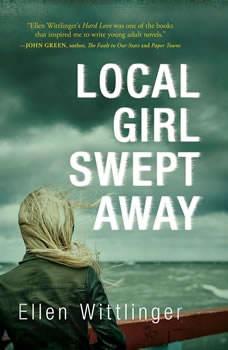 Local Girl Swept Away, Ellen Wittlinger