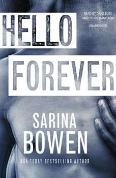 Hello Forever, Sarina Bowen