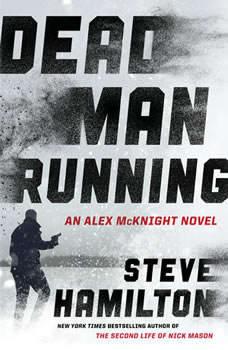 Dead Man Running, Steve Hamilton