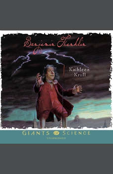 Benjamin Franklin, Kathleen Krull