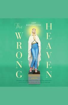 The Wrong Heaven, Amy Bonnafons