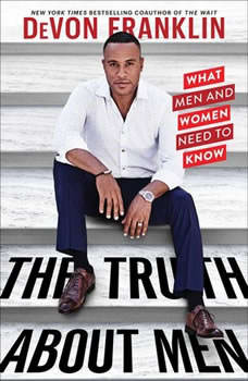 The Truth About Men, DeVon Franklin
