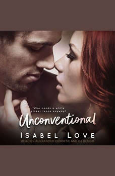 Unconventional, Isabel Love