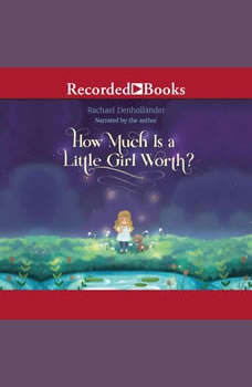 How Much Is a Little Girl Worth?, Rachael Denhollander