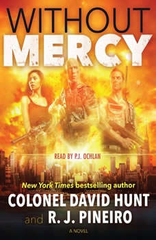 Without Mercy, Col. David Hunt
