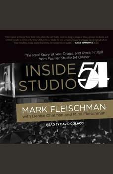 Inside Studio 54, Mark Fleischman