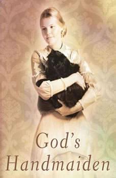 God's Handmaiden, Gilbert Morris