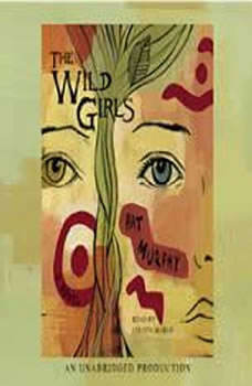 The Wild Girls, Pat Murphy
