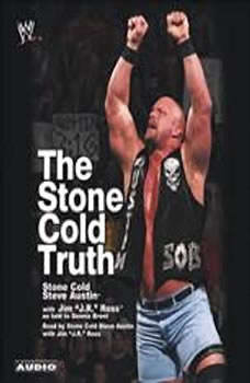 The Stone Cold Truth, Steve Austin