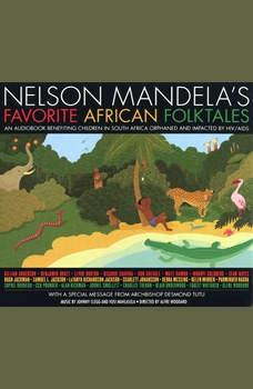 Nelson Mandela's Favorite African Folktales, Nelson Mandela