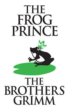 Frog-Prince, The, The Brothers Grimm