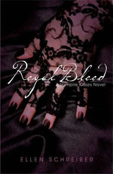 Vampire Kisses 6: Royal Blood, Ellen Schreiber