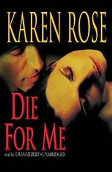 Die for Me, Karen Rose