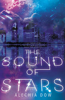 The Sound of Stars, Alechia Dow