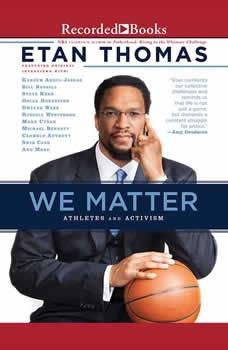 We Matter: Athletes and Activism Athletes and Activism, Etan Thomas