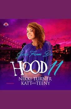 Girls from da Hood 11, Nikki Turner