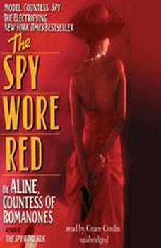 The Spy Wore Red: My Adventures as an Undercover Agent in World War II, Aline, Countess of Romanones