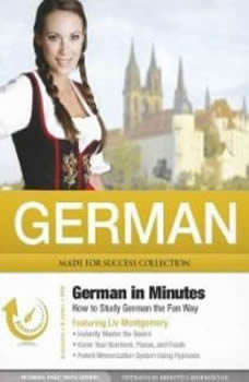 German in Minutes: How to Study German the Fun Way How to Study German the Fun Way, Made for Success
