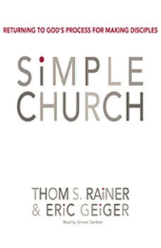 Simple Church: Returning to God's Process for Making Disciples, Sam Rainer