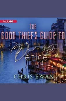 The Good Thiefs Guide to Venice, Chris Ewan