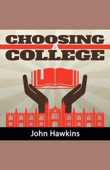 Choosing A College, John Hawkins