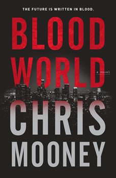 Blood World, Chris Mooney