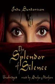 The Splendor of Silence, Indu Sundaresan