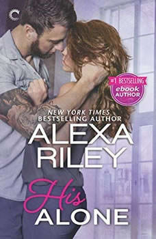His Alone: (For Her, #2) (For Her, #2), Alexa Riley