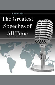The Greatest Speeches of All Time, Unknown