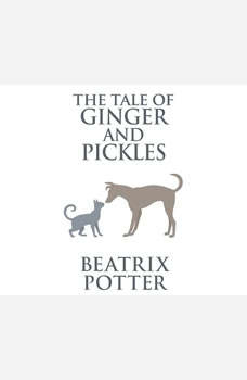 Tale of Ginger and Pickles, The, Beatrix Potter